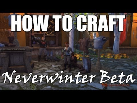 Neverwinter – Crafting Primer (How to craft in Neverwinter)