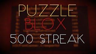 ROBLOX | Puzzle Blox | 500 ENDLESS STREAK! (World Record)