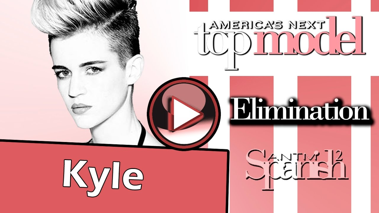 Americas Next Top Model Cycle 23 Kyle Tribute Elimination Youtube