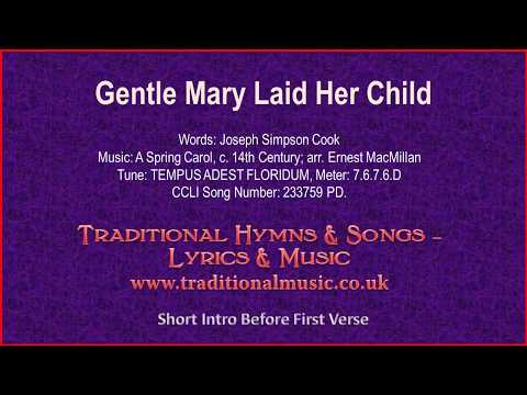 Gentle Mary Laid Her Child(BH101) - Christmas Lyrics & Music