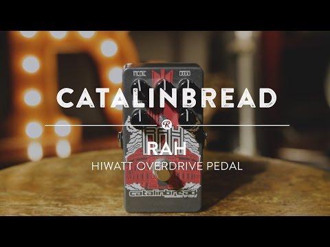Catalinbread RAH Hiwatt Overdrive | Reverb Demo Video