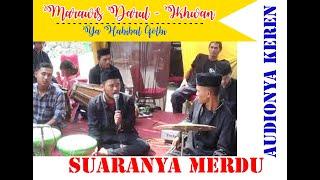 Marawis darul - ikhwan - ya habibal Qolbi