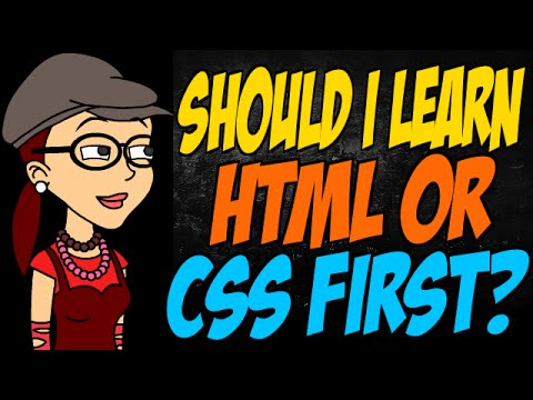 Should I Learn HTML Or CSS First?