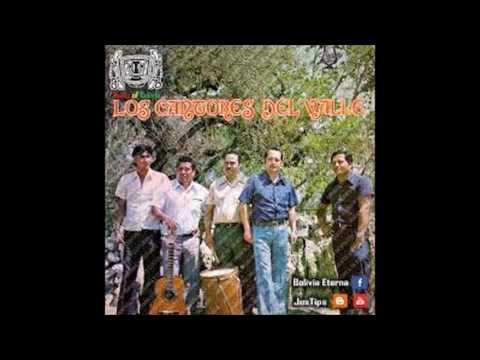 Los Cantores del Valle - Cuecas Tarijeñas