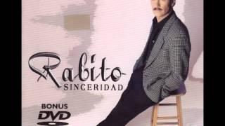 Rabito- Sinceridad