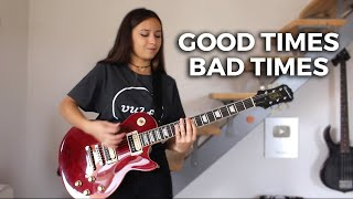 Led Zeppelin - Good Times Bad Times (Cover by Chloé)