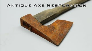 Antique Axe Restoration Step by Step