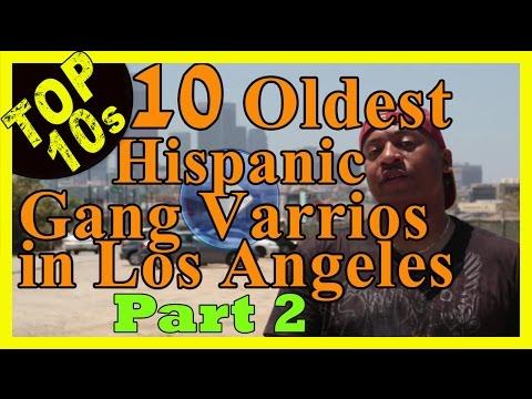 Top 10 Oldest Hispanic street gangs (varrios) in Los Angeles - Part 2
