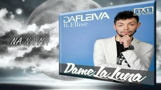 Da Fleiva feat. Ellise - Dame La Luna (LYRICS)