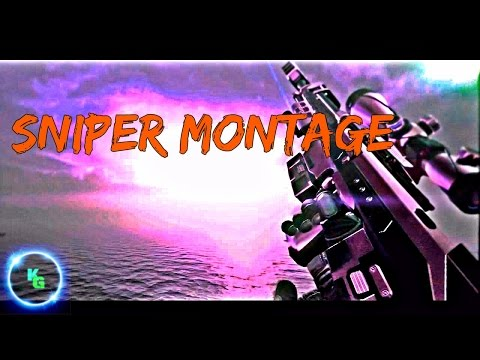 Sniper Montage Ep. 1.5