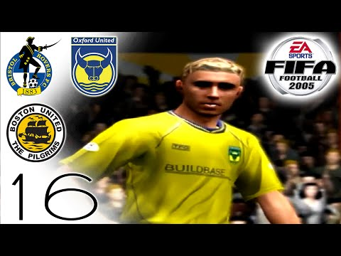 FIFA 2005 Career Mode - Bristol Rovers (H), Oxford (A) & Boston (H) - Part 16