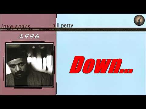 Bill Perry - Down (Kostas A~171)