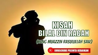 Drama Bilal Bin Rabah Sang Muazzin Rasulullah SAW | Dayah Babussalam Jeunieb - HD