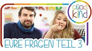 Ihr fragt - wir antworten | von Youtube leben, unsere Liebe, Schlafen im Kinderzimmer | Q&A 3 von 4