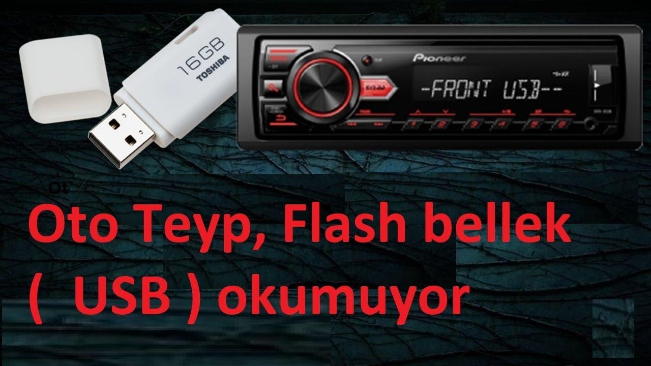 Oto Teyp, Flash bellek ( USB ) okumuyor