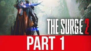THE SURGE 2 Gameplay Walkthrough Part 1 - INTRO