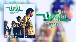 Wali - Emang Dasar (Official Video Lyrics) #lirik