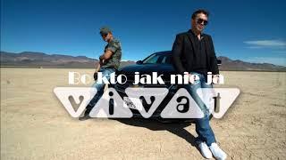 Zespół Vivat - Bo kto jak nie ja (Official Audio 2017)