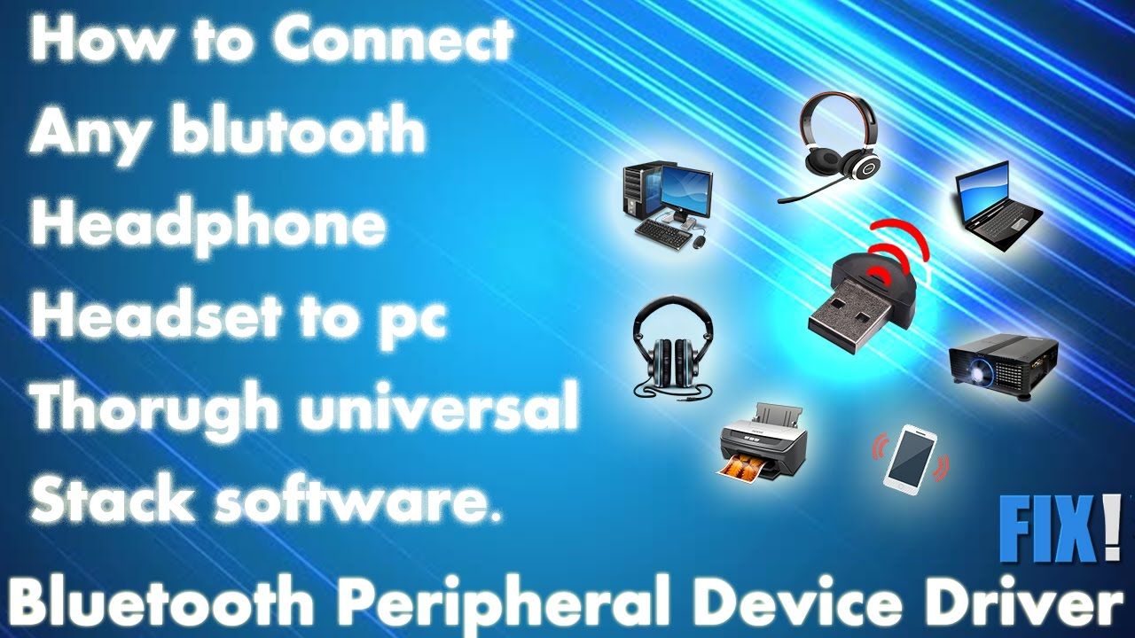 Connect Bluetooth Device To PC/lptop Thorugh Stack Software | Bluetooth  Peripheral Device Driver fix