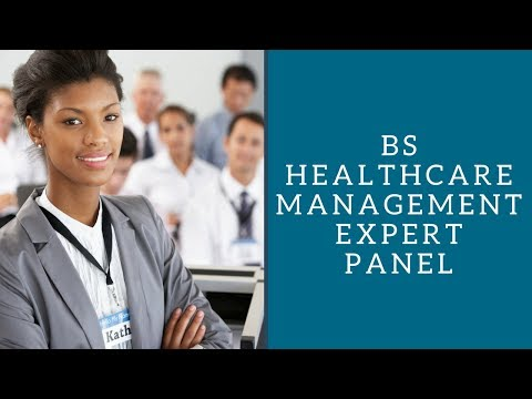BS Healthcare Management Expert Panel