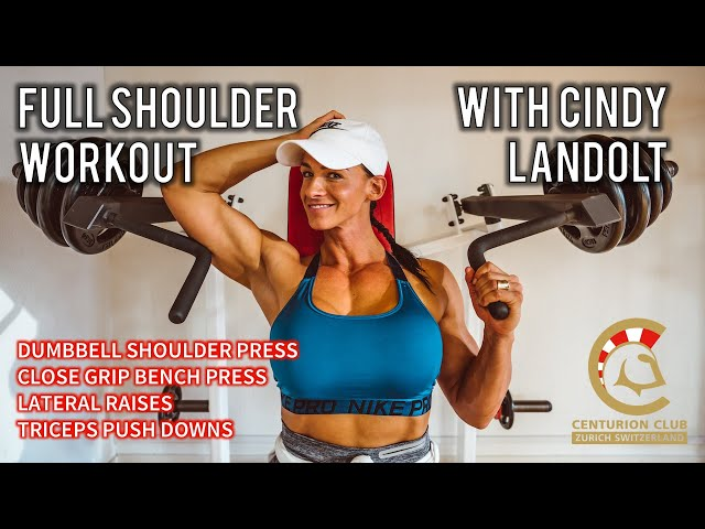 Full Shoulder Workout | Dumbbell Press, Close Grip Bench Press, Triceps Push Downs | Cindy Landolt