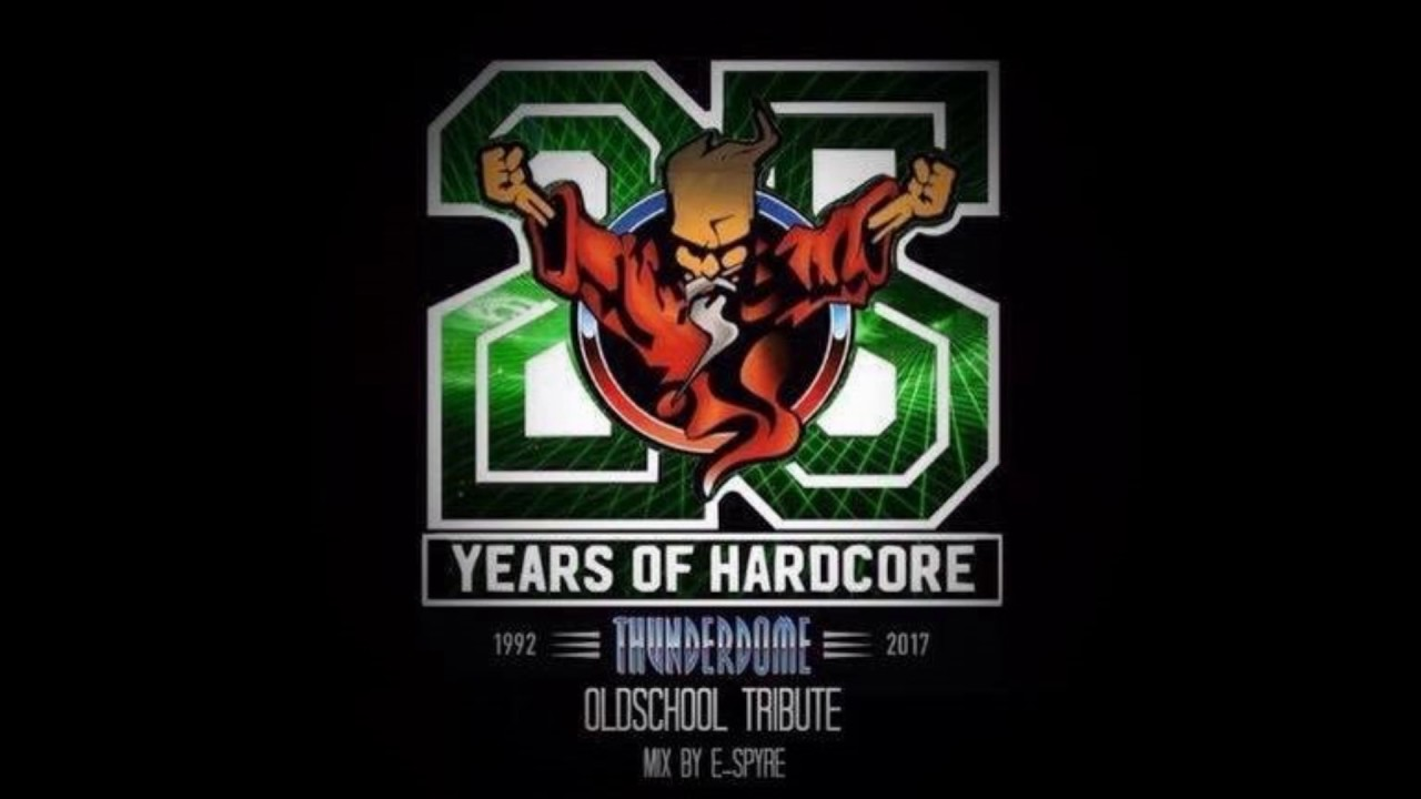Thunderdome Oldschool Tribute 2017 Mix By E SpyrE