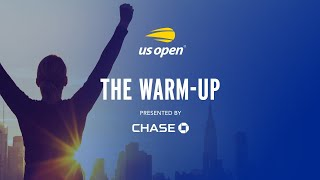 The Warm-Up | US Open 2020 Day 10