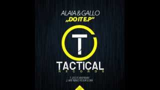 ALAIA & GALLO - We Need Your Love (Original Mix) (TACTICAL Records)