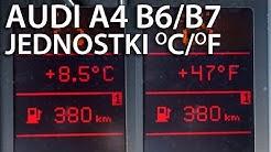 Jak Zmienić Jednostki Między Celsiusz Fahrenheit W Audi A6 C5