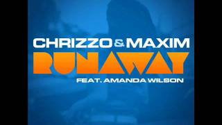 Chrizzo & Maxim feat. Amanda Wilson - Runaway (G&G vs Davis Redfield Remix)