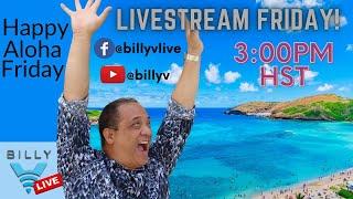 LIVEstreaming from Honolulu, Hawaii on Billy V LIVE!