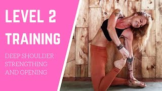 Deep Shoulder Strengthening and Stretching