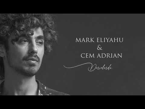 Cem Adrian feat Mark Eliyahu ( derinlerde)