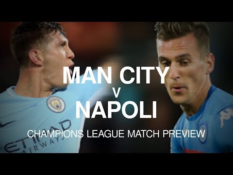 Manchester City v Napoli - Champions League Match Preview