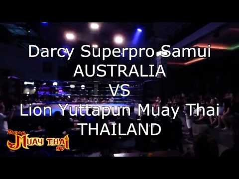 Darcy (Australia) Vs Lion (Thailand) Muay Thai Fight
