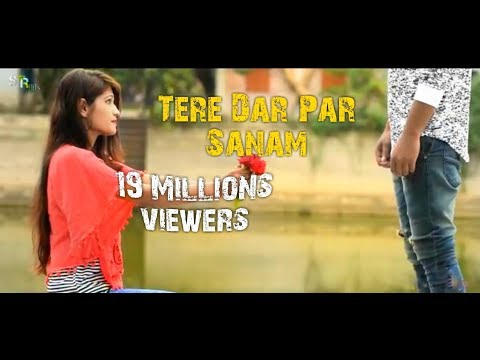 Tere Dar Par Sanam | latest Remix New Song | Cute Romantic Love Story 2018 | STR Hits