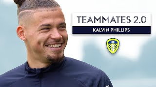 Who has the best nickname at Leeds United? 💭 | Kalvin Phillips | Teammates 2.0