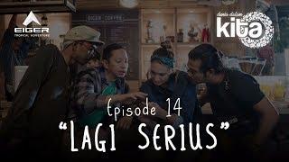 """Thumbnail of DUNIA DALAM KITA – Eps 14 """"Lagi Serius"""""""