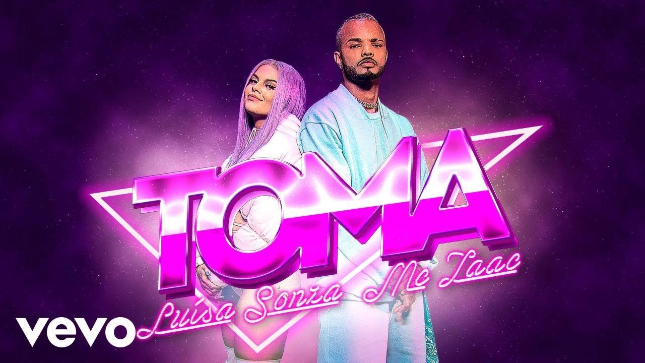 Luísa Sonza, MC Zaac - TOMA