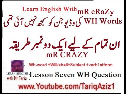 Lesson Seven Learn to Make WH Questions In Future Simple Tense In Urdu! Hindi~Learn English Grammar