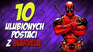 10 ULUBIONYCH SUPERBOHATERÓW MARVELA