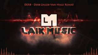 DERB - Derb (Jacob Van Hage Remix)