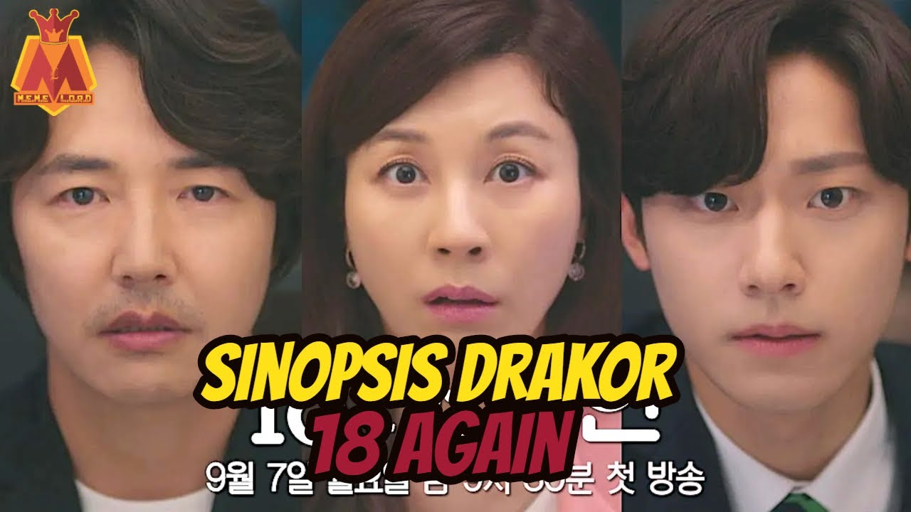 Sinopsis Drakor 18 Again | Drama Korea September 2020