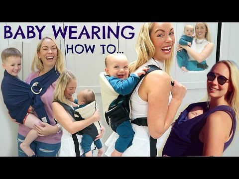 BABY WEARING HOW TO  |  4 WAYS TO BABY WEAR  (GIVEAWAY)