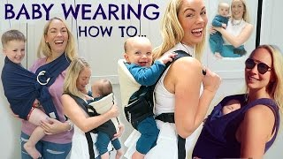 Baby wearing how to     4 ways to baby wear  (giveaway)