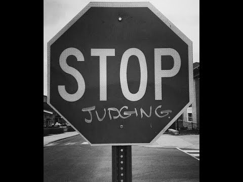 Image result for Stop judging people