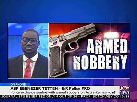 Police exchange gunfire with armed robbers on Accra-Kumasi road - News Desk on Joy News (24-10-17)