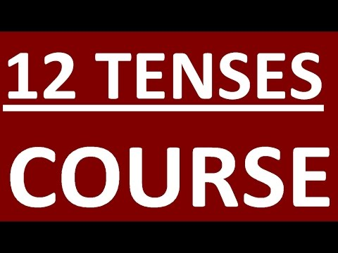 SHORT COURSES -12 ENGLISH TENSES  ENGLISH GRAMMAR LESSONS FOR BEGINNERS AND INTERMEDIATE - FULL