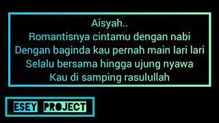 Download Karaoke Aisyah Istri Rasulullah lirik by music