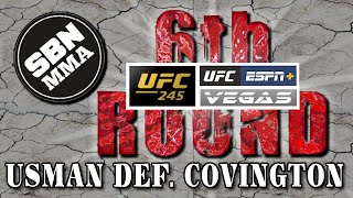 UFC 245 | Usman vs. Covington | The 6th Round SBN MMA Post-Fight Show